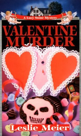 Valentine Murder (A Lucy Stone Mystery, #5)