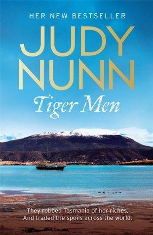 Tiger Men by Judy Nunn