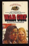 War Cry (White Indian, #7)
