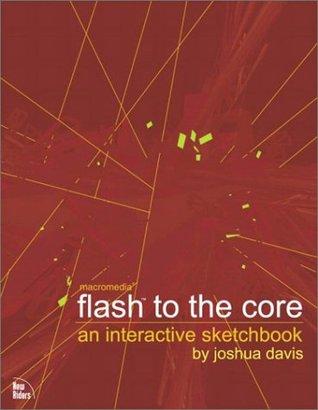 Flash to the Core by Joshua Davis
