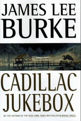 Ebook Cadillac Jukebox by James Lee Burke TXT!