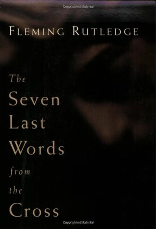 The Seven Last Words from the Cross (ePUB)