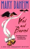 Wed and Buried (Bed-and-Breakfast Mysteries, #12)