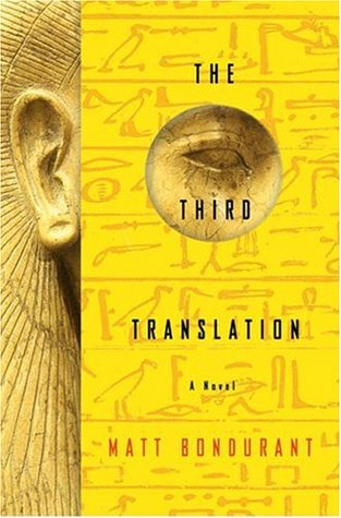 The Third Translation by Matt Bondurant