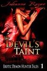 The Devil's Taint by Julianne Reyer