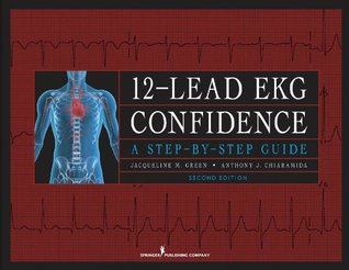 Descarga gratuita de libros de audio de libros electrónicos 12-Lead EKG Confidence, Second Edition: A Step-by-Step Guide