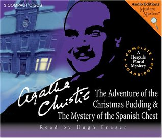The Adventures of the Christmas Pudding / The Mystery of the Spanish Chest