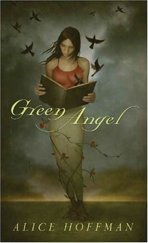 Green Angel by Alice Hoffman