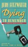 Dying to Remember (Jennifer Marsh Mysteries, #4)