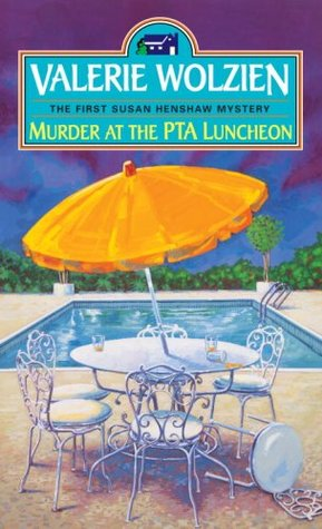 Murder at the PTA Luncheon by Valerie Wolzien