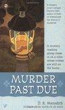 Murder Past Due (Megan Clark, #3)