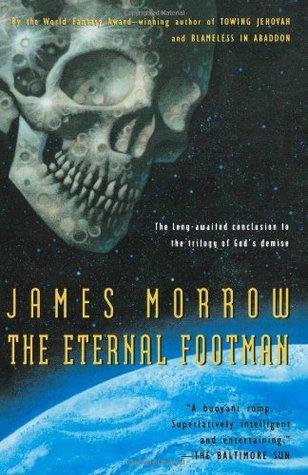 The Eternal Footman by James K. Morrow
