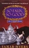 So Faux, So Good (Den of Antiquity, #4)