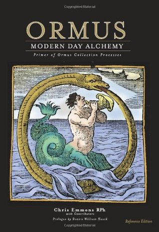 Ormus Modern Day Alchemy by Chris Emmons