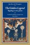 The Golden Legend: Readings on the Saints, Volume I