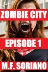 Zombie City by M.F. Soriano