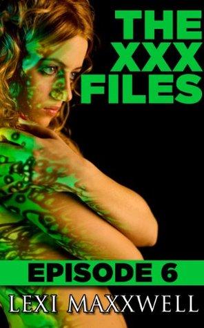 The XXX Files Episode 6