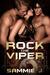 Rock the Viper (Viper, #1)
