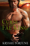 Curse of the Fae King (Scattered Siblings, #2)