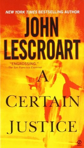 A Certain Justice by John Lescroart