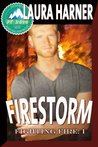 Firestorm (Fighting Fire #1; Pulp Friction 2014 #1)