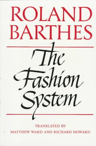 The Fashion System by Roland Barthes