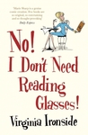 No! I Don't Need Reading Glasses!