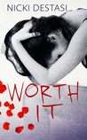 Worth It (It, #1)