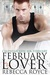 February Lover by Rebecca Royce