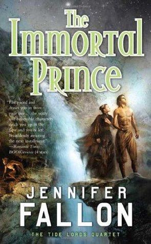 The Immortal Prince by Jennifer Fallon