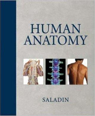 Human Anatomy by Kenneth S. Saladin