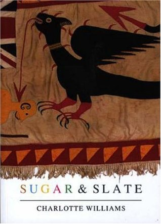 Sugar and Slate by Charlotte Williams