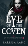 Eye of the Coven (Eye of the Coven, #1)