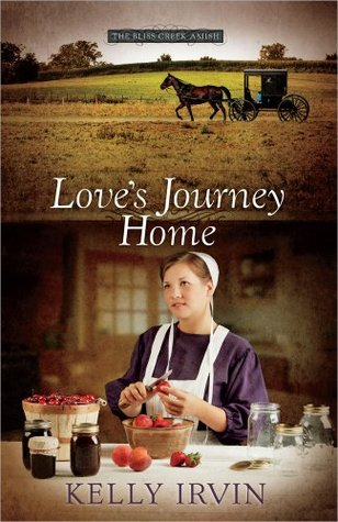 Loves Journey Home(The Bliss Creek Amish 3)