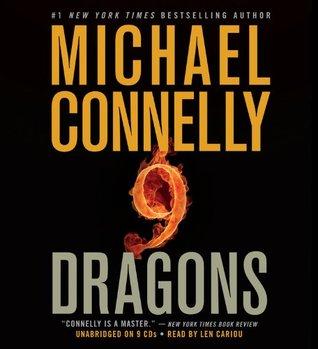 Nine Dragons (Harry Bosch, #15; Mickey Haller, #3; Harry Bosch Universe, #20)