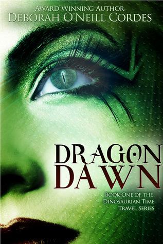 Dragon Dawn (Dinosaurian Time Travel, #1)