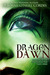 Dragon Dawn (Dinosaurian Ti...