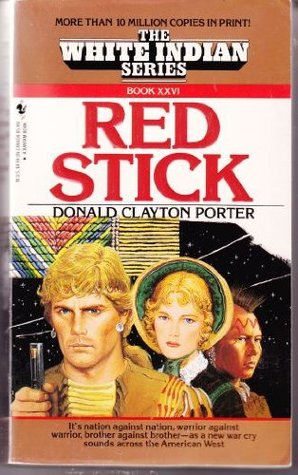 Red Stick by Donald Clayton Porter