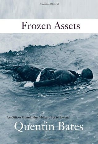 Frozen Assets by Quentin Bates