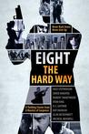 Eight The Hard Way