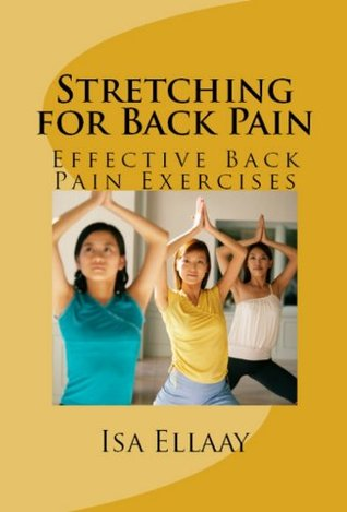 At Last! Stretching for Back Pain: Effective Back Pain Exercises - Limited Edition