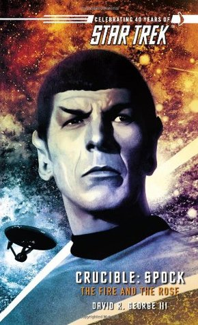 Spock: The Fire and the Rose(Star Trek: Crucible 2) EPUB