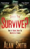 Could You Survive?