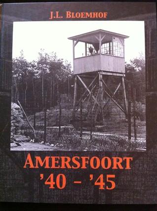 Amersfoort '40 - '45