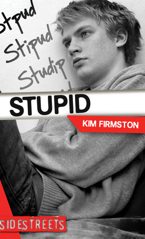 Stupid by Kim Firmston