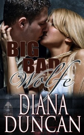Big Bad Wolfe by Diana Duncan