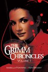 The Grimm Chronicles Vol. 1 (The Grimm Chronicles #1-3)