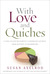 With Love and Quiches by Susan Axelrod