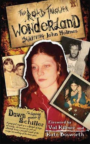The Road Through Wonderland by Dawn Schiller