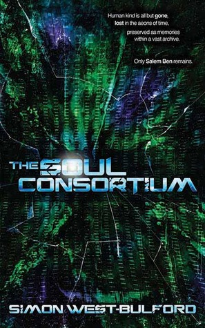 The Soul Consortium (Soul Archives #1)
